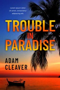 Trouble In Paradise - Mystery / Suspense / Thriller Premade Book Cover For Sale @ Beetiful Book Covers