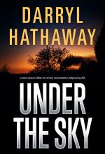 Under the Sky – Mystery / Suspense / Thriller Premade Book Cover For Sale @ Beetiful Book Covers