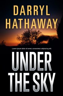 Under the Sky - Mystery / Suspense / Thriller Premade Book Cover For Sale @ Beetiful Book Covers