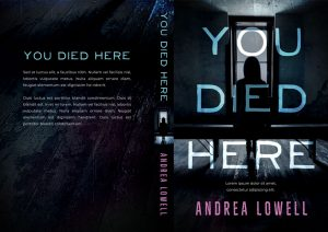 You Died Here - Thriller / Horror Premade Book Cover For Sale @ Beetiful Book Covers