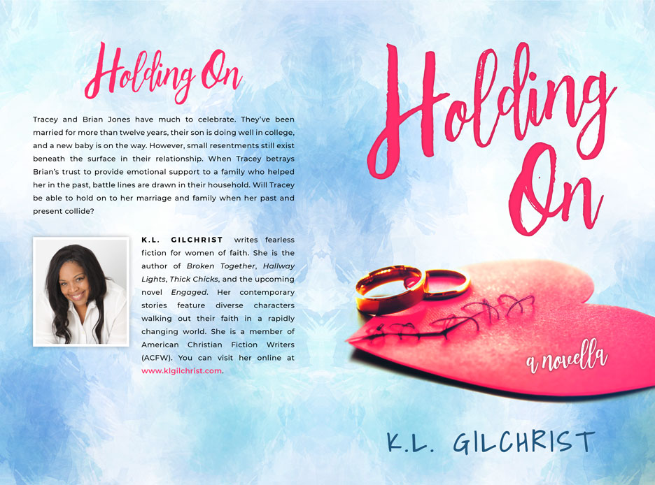 Holding On by K.L. Gilchrist