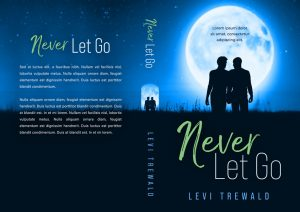 Never Let Go - Gay Contemporary Romance Premade Book Cover For Sale @ Beetiful Book Covers