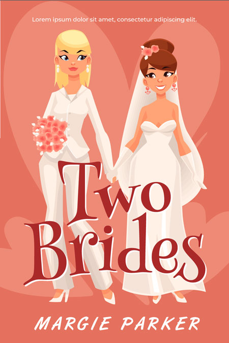 Two Brides - Lesbian Contemporary Romance Premade Book Cover For Sale @ Beetiful Book Covers