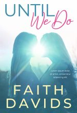 Until We Do – Lesbian Contemporary Romance Premade Book Cover For Sale @ Beetiful Book Covers