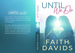 Until We Do - Lesbian Contemporary Romance Premade Book Cover For Sale @ Beetiful Book Covers