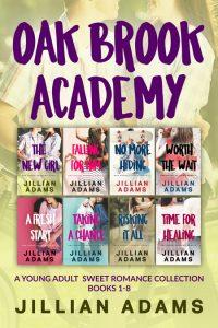 Oak Brook Academy: A Young Adult Sweet Romance Series by Jillian Adams