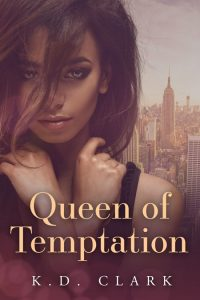 Queen of Temptation: New York Capos Boxset by K.D Clark