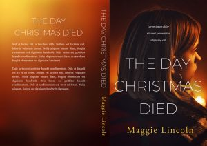 The Day Christmas Died - Christmas Fiction Premade Book Cover For Sale @ Beetiful Book Covers