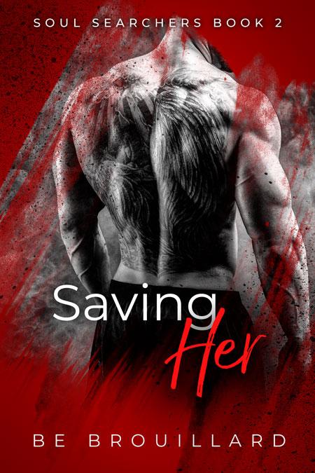 Saving Her by BE Brouillard