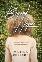 Beyond Hope – African American Women's Fiction Premade Book Cover For Sale @ Beetiful Book Covers