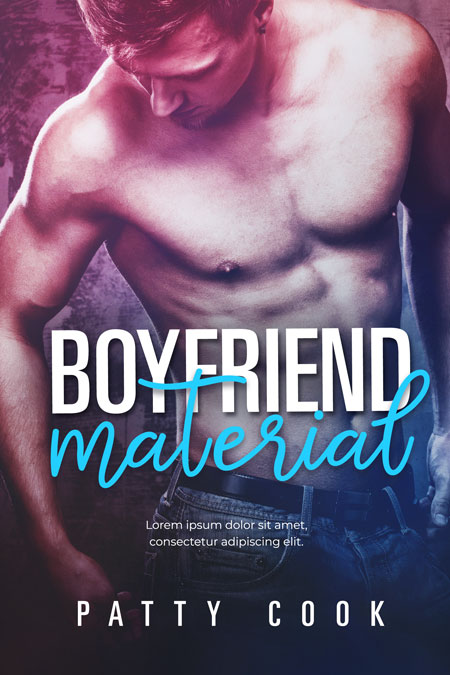 Boyfriend Material - Romance Premade Book Cover For Sale @ Beetiful Book Covers