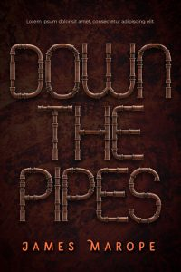 Down the Pipes - Steampunk Premade Book Cover For Sale @ Beetiful Book Covers