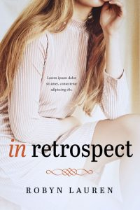 In Retrospect - Women's Fiction / Romance Premade Book Cover For Sale @ Beetiful Book Covers