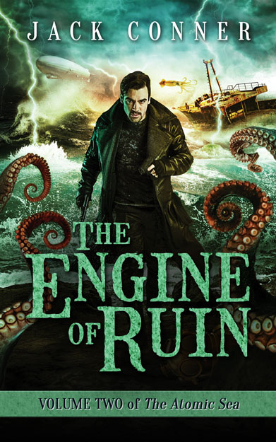 The Engine of Ruin by Jack Conner