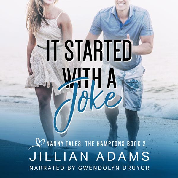It Started With A Joke by Jillian Adams
