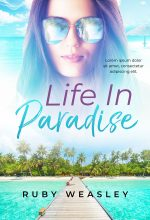 Life In Paradise – Women's Fiction Premade Book Cover For Sale @ Beetiful Book Covers