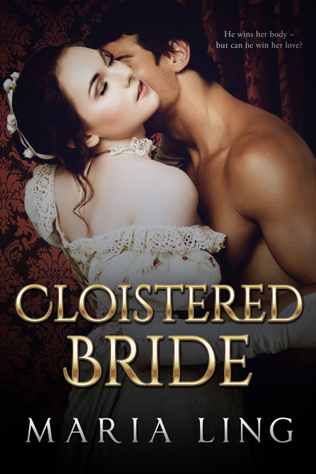 Cloistered Bride by Maria Ling