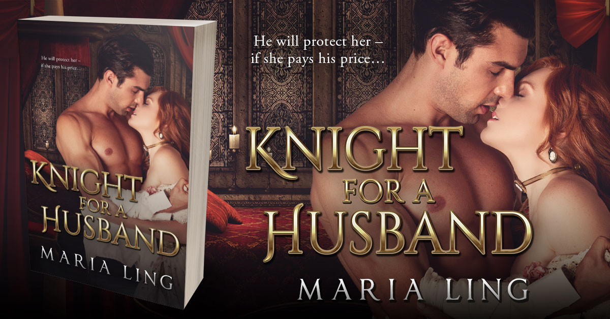 Showcase Spotlight: Knight for a Husband by Maria Ling