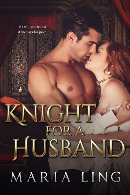 Knight for a Husband by Maria Ling