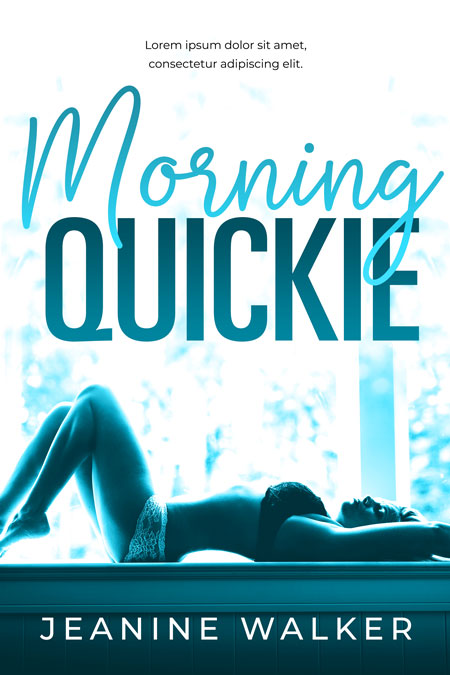 Morning Quickie - Erotic Romance / Erotica Premade Book Cover For Sale @ Beetiful Book Covers
