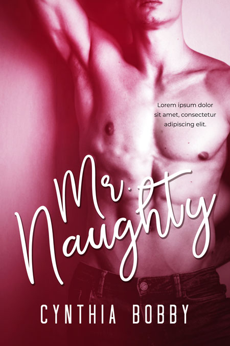 Mr. Naughty - Erotic Romance Premade Book Cover For Sale @ Beetiful Book Covers