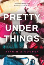 Pretty Under Things – Romance Premade Book Cover For Sale @ Beetiful Book Covers