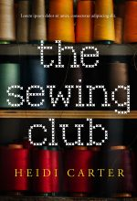 The Sewing Club – Women's Fiction Premade Book Cover For Sale @ Beetiful Book Covers