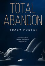 Total Abandon – Erotic Romance / Erotica Premade Book Cover For Sale @ Beetiful Book Covers