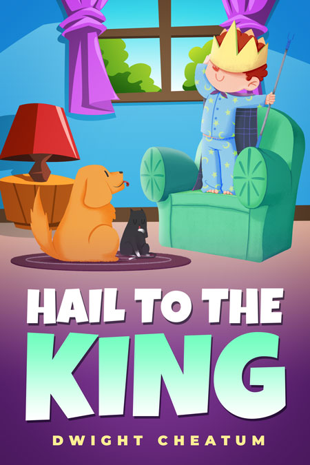 Hail to the King - Children's Book Premade Book Cover For Sale @ Beetiful Book Covers