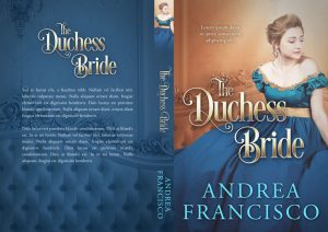 The Duchess Bride - Historical Romance Premade Book Cover For Sale @ Beetiful Book Covers
