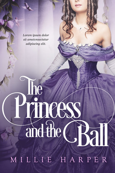 The Princess and the Ball - Fantasy / Historical Romance Premade Book Cover For Sale @ Beetiful Book Covers