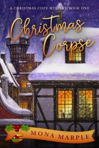 Christmas Corpse by Mona Marple