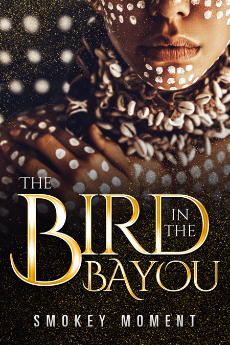 The Bird in the Bayou by Smokey Moment