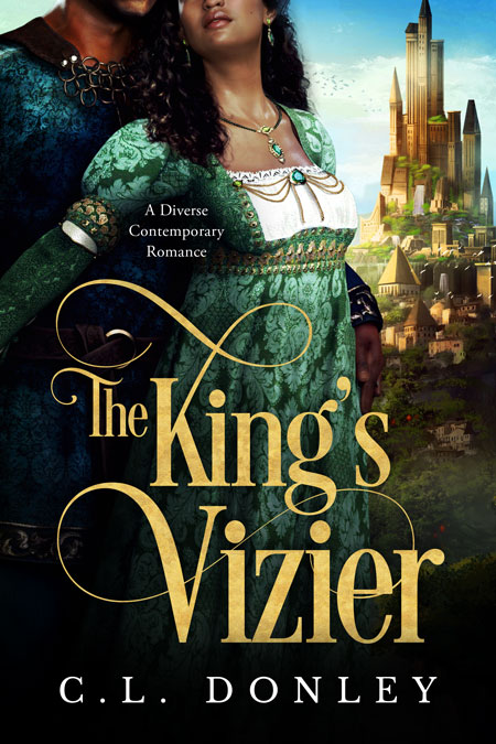 The King's Vizier by C.L. Donley