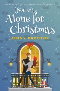 (Not So) Alone for Christmas by Jenny Proctor