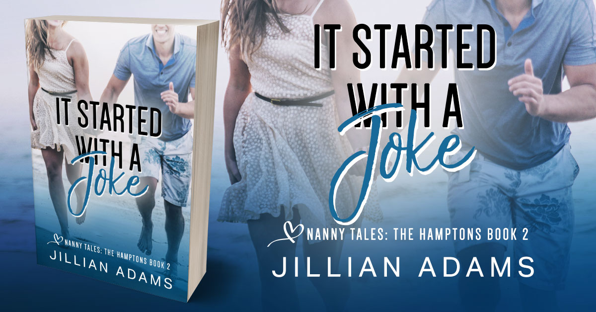 Showcase Spotlight: It Started With A Joke by Jillian Adams