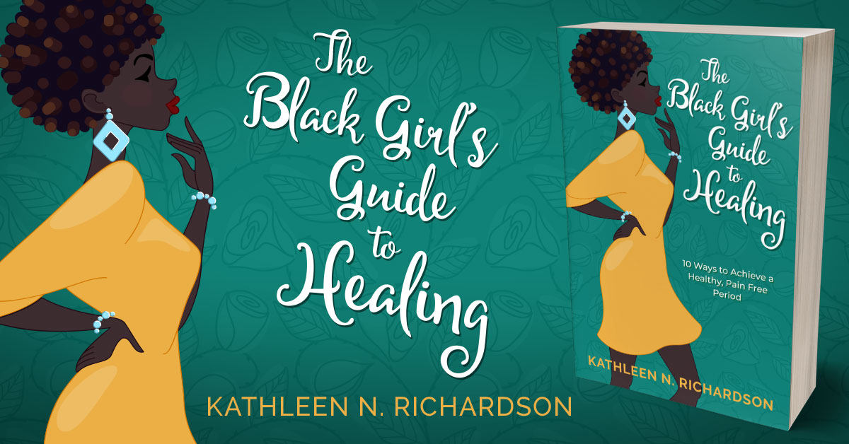 Showcase Spotlight: The Black Girl's Guide to Healing by Kathleen N. Richardson