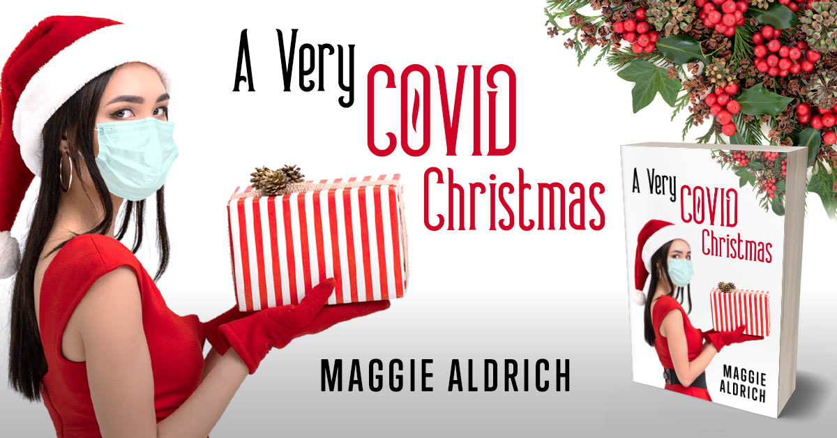 Showcase Spotlight: A Very COVID Christmas by Maggie Aldrich
