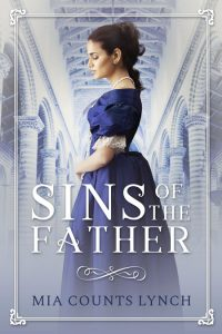 Sins of the Father by Mia Counts Lynch
