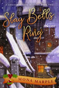 Slay Bells Ring by Mona Marple