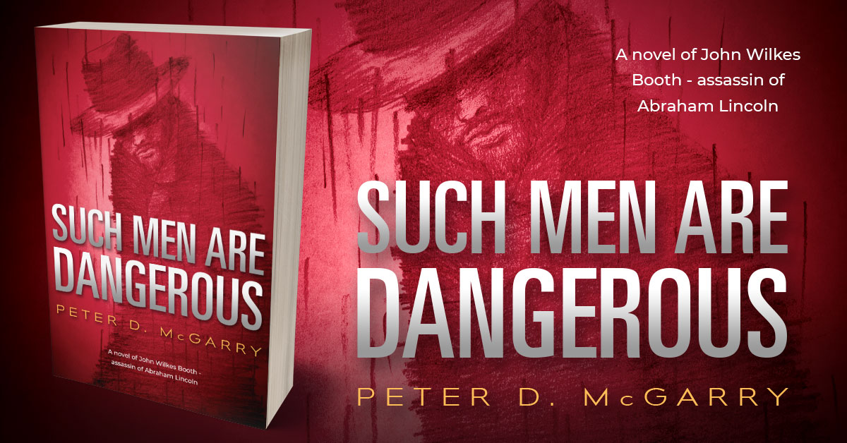 Showcase Spotlight: Such Men Are Dangerous by Peter D. McGarry