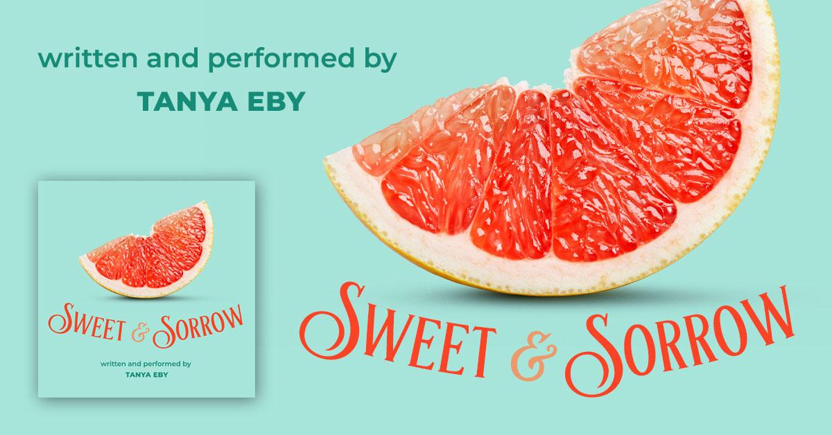 Showcase Spotlight: Sweet & Sorrow by Tanya Eby