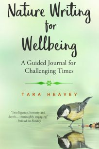 Nature Writing for Wellbeing by Tara Heavey