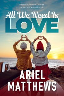 All We Need Is Love - Young Adult / New Adult Premade Book Cover For Sale @ Beetiful Book Covers