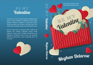 Be My Valentine - Chick Lit Romance Premade Book Cover For Sale @ Beetiful Book Covers