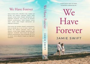 We Have Forever - Contemporary Romance Premade Book Cover For Sale @ Beetiful Book Covers