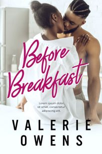 Before Breakfast - African-American Contemporary Romance Premade Book Cover For Sale @ Beetiful Book Covers