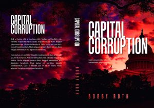 Capital Corruption - Political Thriller / Crime Thriller Premade Book Cover For Sale @ Beetiful Book Covers