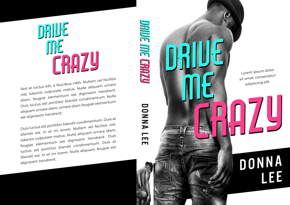 Drive Me Crazy - African-American Contemporary Romance Premade Book Cover For Sale @ Beetiful Book Covers