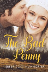 The Bad Penny by Keri Brooks McWhorter